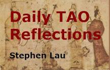 <b>DAILY TAO REFLECTIONS</b>