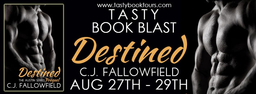 http://www.tastybooktours.com/2014/07/destined-by-cj-fallowfield-austin.html