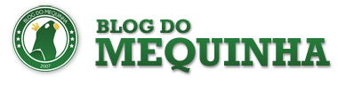 BLOG DO MEQUINHA