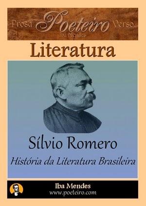 História da Literatura Brasileira, de Sílvio Romero