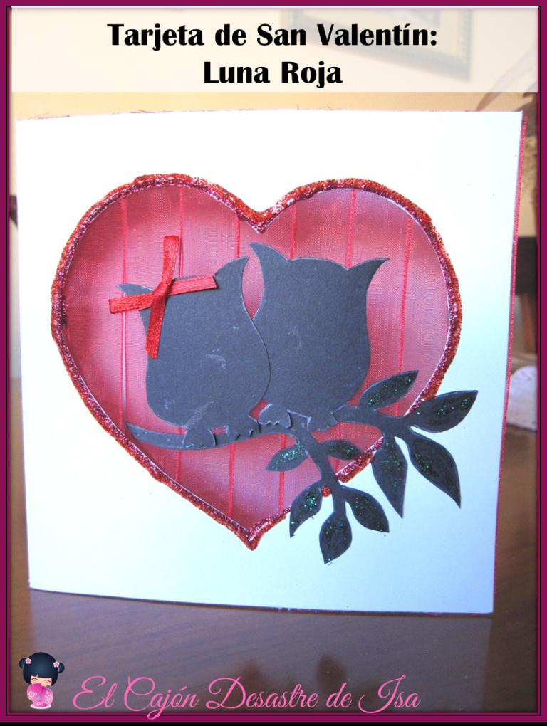 El caj n desastre de isa cuarta tarjeta de san valent n - Album para san valentin ...