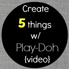 Create 5 Things w/ Play-Doh {video}