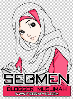 Segmen Blogger Muslimah