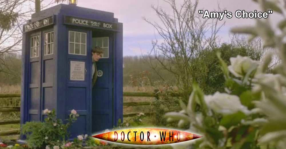 Doctor Who 208: Amy's Choice