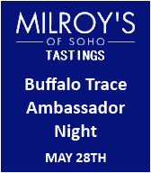 Milroy's Buffalo Trace Ambassador Night