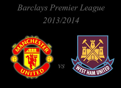 Manchester United vs West Ham United Premier league 2013