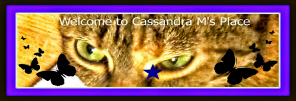 Cassandra M's Place
