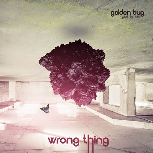 Golden Bug feat. Lou Teti - Wrong Thing