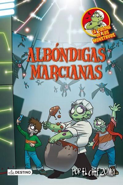 Albóndigas marcianas (La cocina de los monstruos 10)