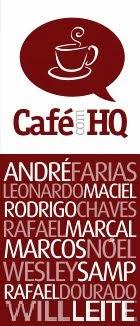 Café com HQ: