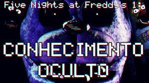 Five Nights at Freddy's: Conhecimento oculto