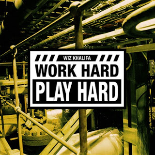 Wiz Khalifa - Word Hard, Play Hard