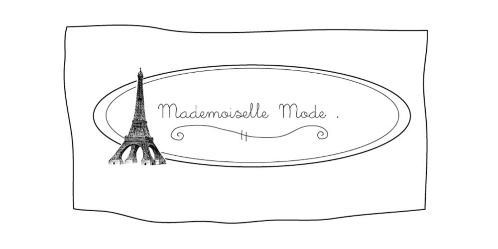 Mademoiselle mode.