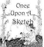 Once upon a....Sketch.
