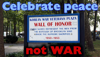 Celebrate peace, not war