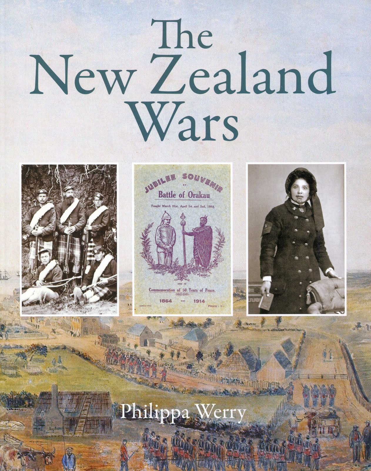 The New Zealand Wars by Philippa Werry (New Holland, 2018)