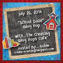 School Daze Blog Hop with The Creating Blog Hops Cafe'