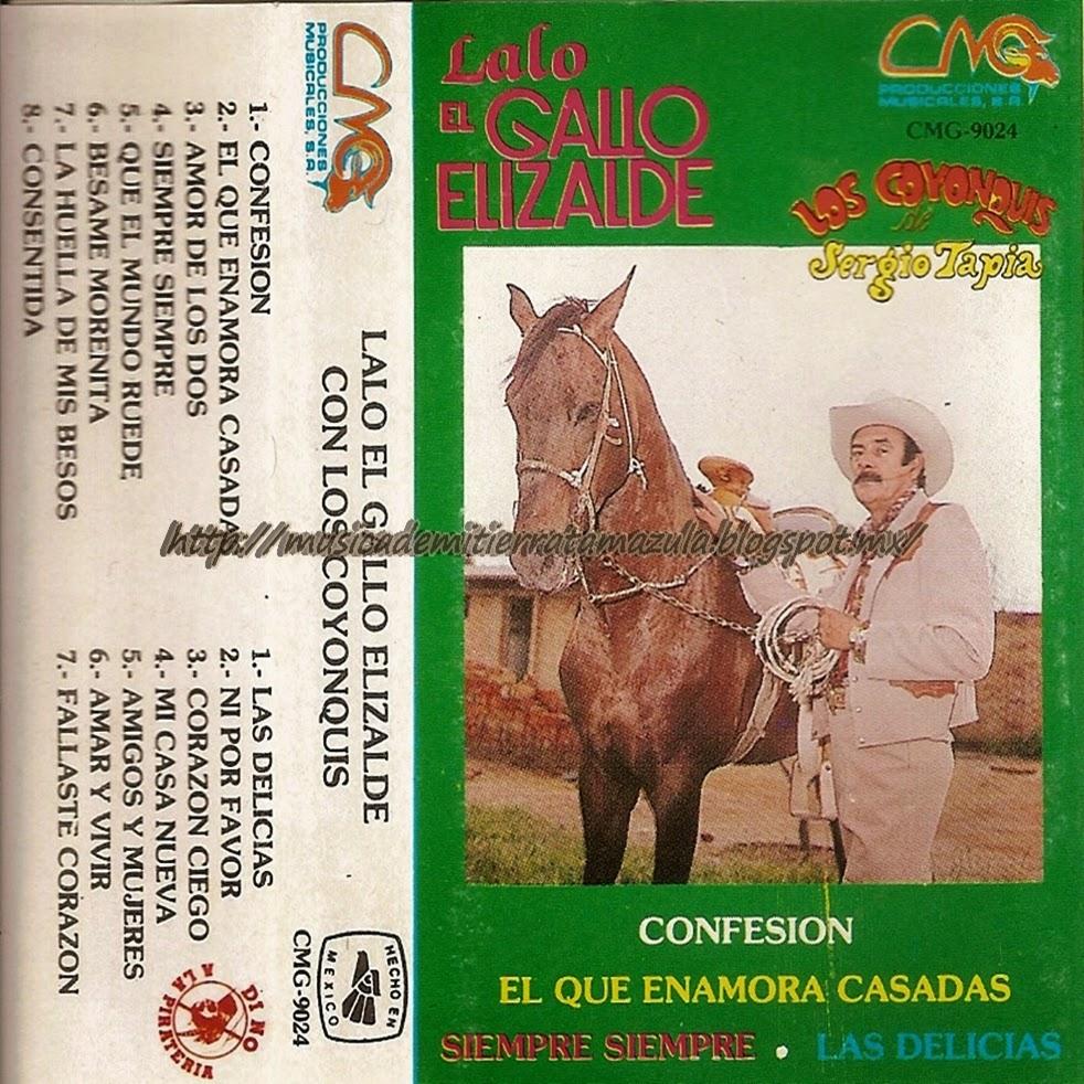 musica-de-mi-tierra-tamazula: Lalo El Gallo Elizalde Con ...