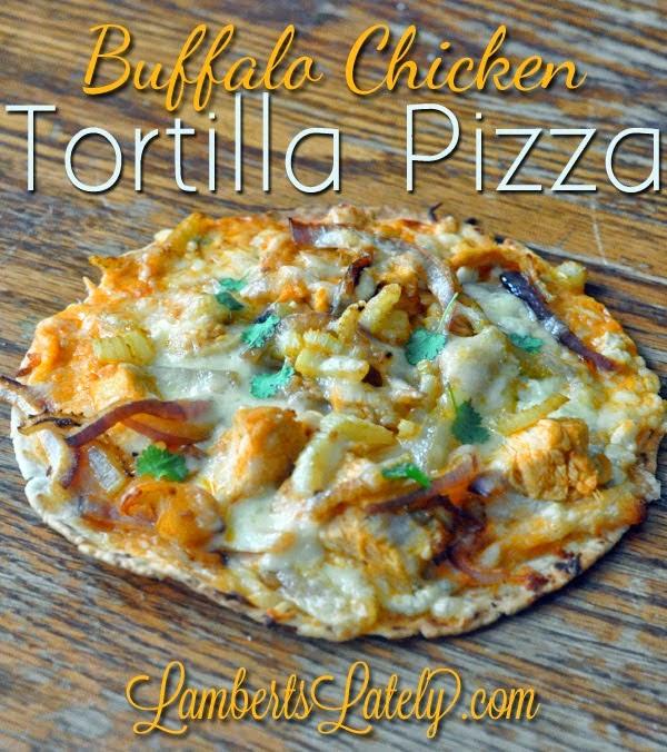 buffalo chicken tortilla pizza