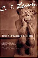 The Screwtape Letters - C. S. Lewis
