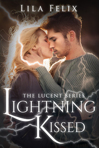 Lightning Kissed