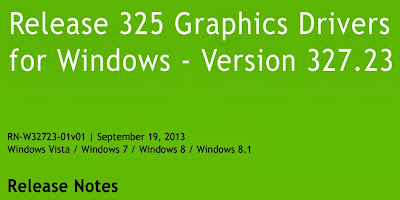 Driver NVIDIA GeForce 327.23 WHQL Support Windows 8.1