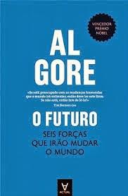 «O FUTURO - Seis forças que irão mudar o mundo», de Al Gore