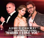 Ahmed Chawki - Habibi I Love You (feat. Sophia del Carmen & Pitbull)