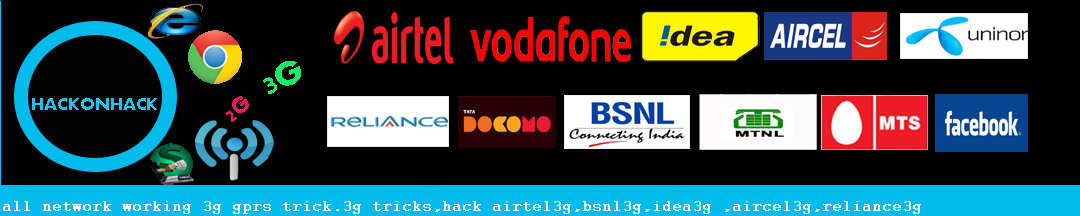 all network working 2g and 3g gprs trick 2013