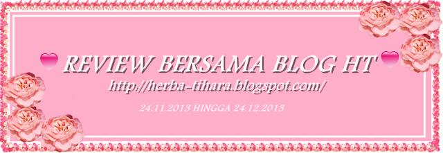 http://herba-tihara.blogspot.com/2013/11/review-bersama-blog-ht.html