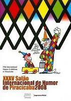 """""""PiraTiras"""" - Curador e participante - Salão Internacional de Humor - Piracicaba, SP (2008)"""