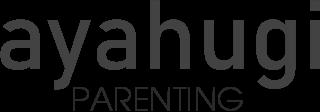 ayahugi parenting