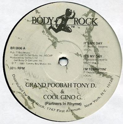 Grand Poobah Tony D. & Cool Gino G. – It's My Day / I'm Terrifyin' (VLS) (1987) (VBR)