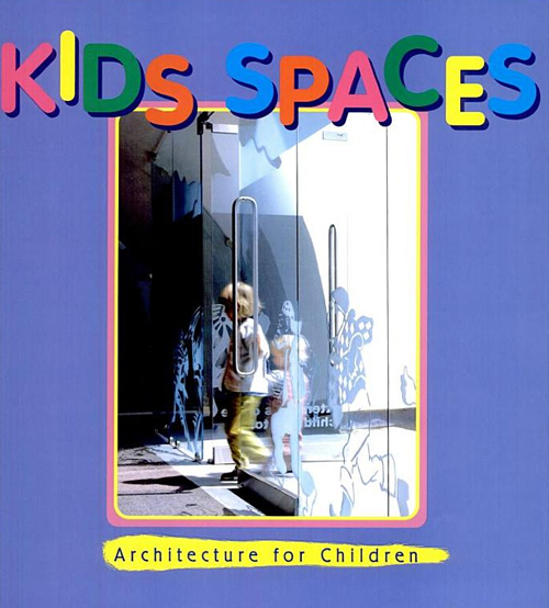 Kid's Spaces a Book That