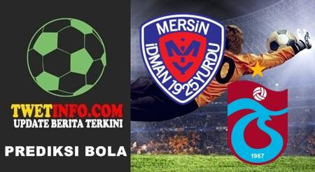 Prediksi Mersin Idmanyurdu vs Trabzonspor