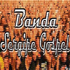 Download CD Banda Sergipe Gospel   Show ao vivo