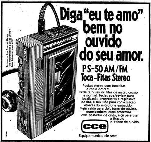 Propaganda do Walkman CCE nos anos 80. Sintonizador AM e FM com recurso de toca-fitas.