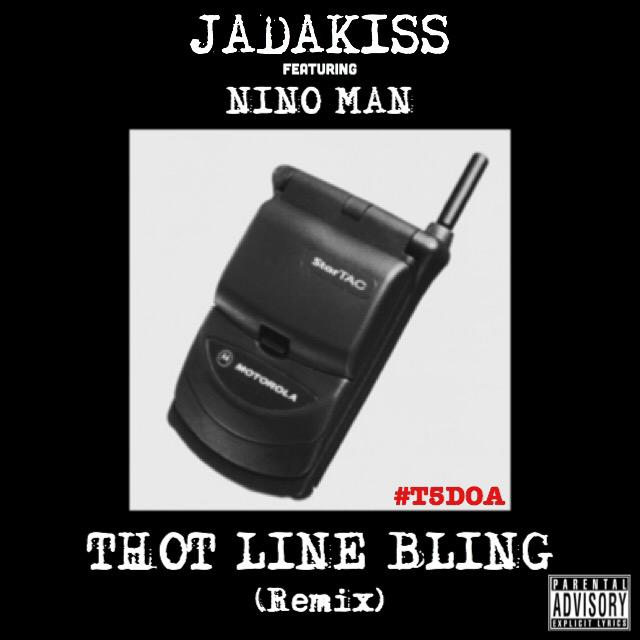 Jadakiss - Thot Line Bling (Remix) (Feat. Nino Man)