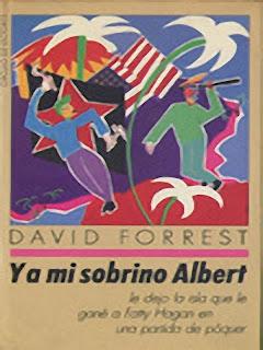 David Forrest - Y a mi sobrino Albert le dejo...