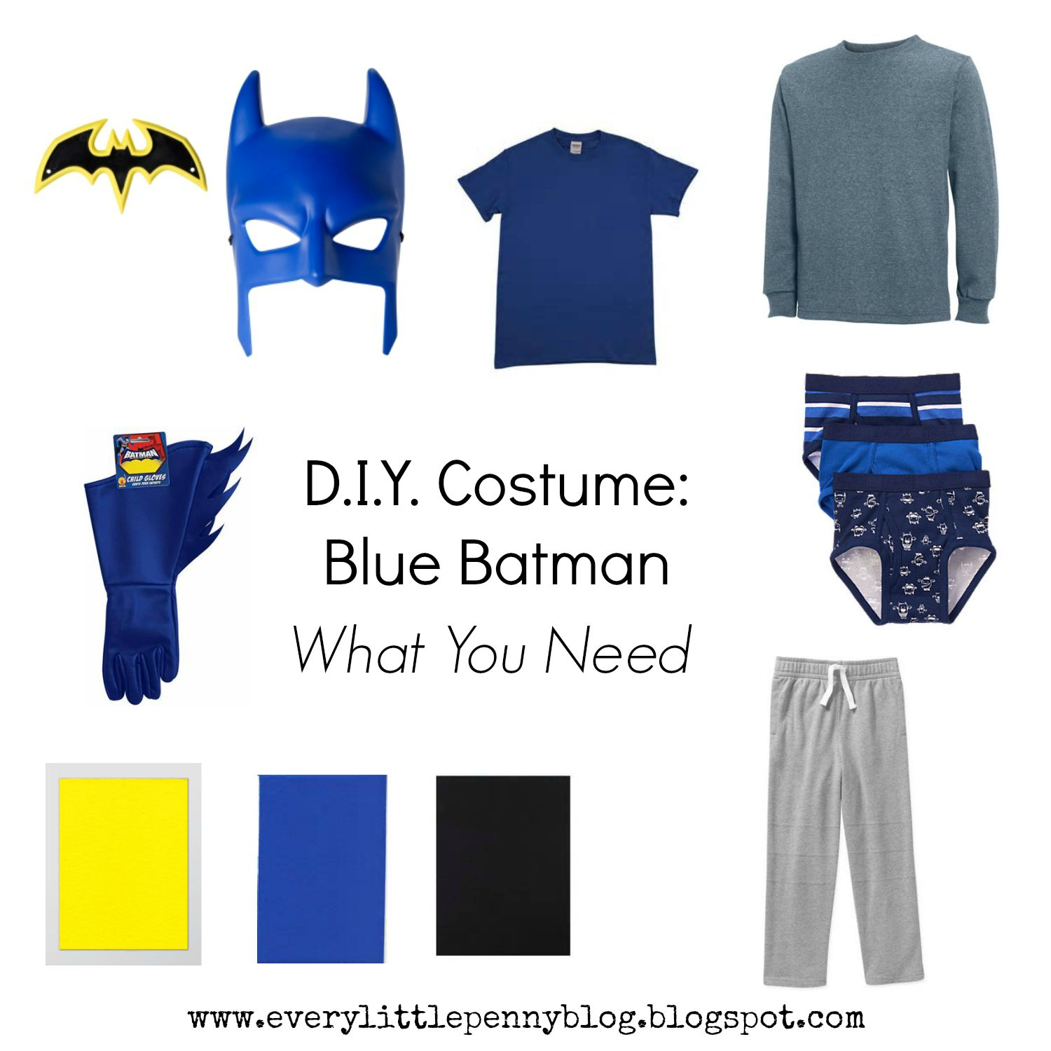Blue Batman Mask and Batarang · Grey Sweat Pants · Grey Long Sleeve Tee · Royal Blue Adult Tee · Blue Briefs Underwear We had a pair with a cartoon on the ...  sc 1 st  every little penny & every little penny: Halloween D.I.Y: Batman Costume