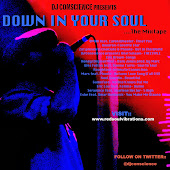DJ Conscience's DOWN IN YOUR SOUL mixtape