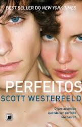 Download Grátis - Livro - Perfeitos (Scott Westerfeld) - Série Feios
