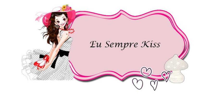Eu Sempre Kiss