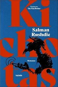 """Šiuo metu skaitau: Salman Rushdie """"Kichotas"""""""
