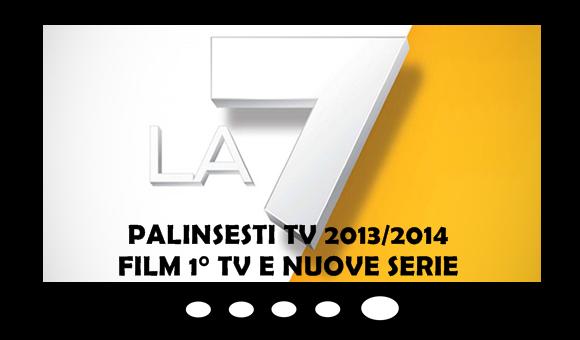 la7-palinsesti-tv-2013-film-serie