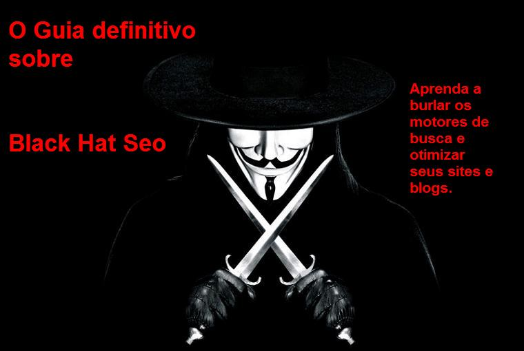 Guia Black Hat Seo