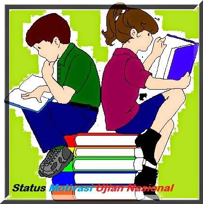 Kumpulan Status Fb Motivasi Ujian Nasional