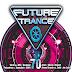 VA. - Future Trance 70 [2014] [320Kbps] 3CDs
