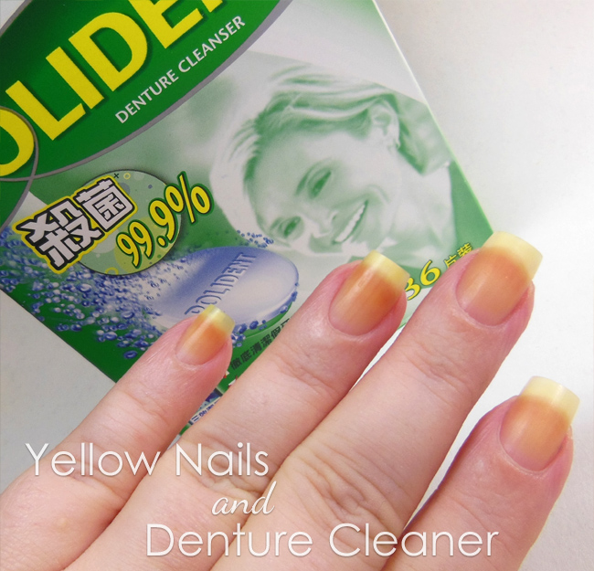 yellow nails and denture cleaner