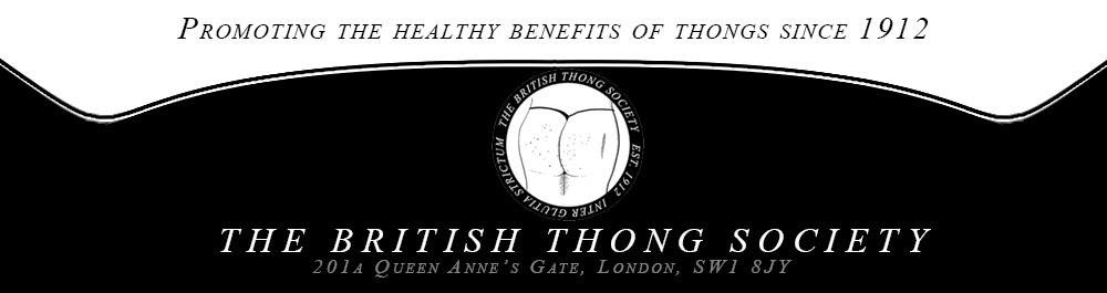 The British Thong Society